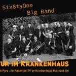 Kultur im Krankenhaus – Six8tyOne Big Band